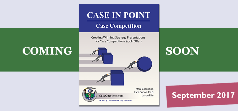 Case Questions new book Case Competition coming September, 2017