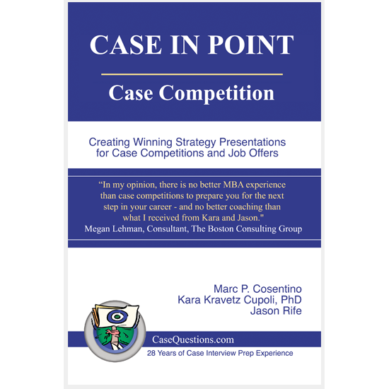 Case In Point: Case Competition book cover