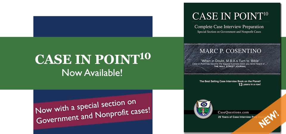 Case Questions Case in Point 10 - Complete Case Interview Preparation